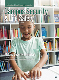 Campus Security & Life Safety Magazine Digital Edition -July August 2019